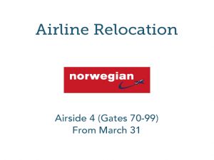 Norwegian relocates to Airside 4 (Gates 70-99) effective March 31